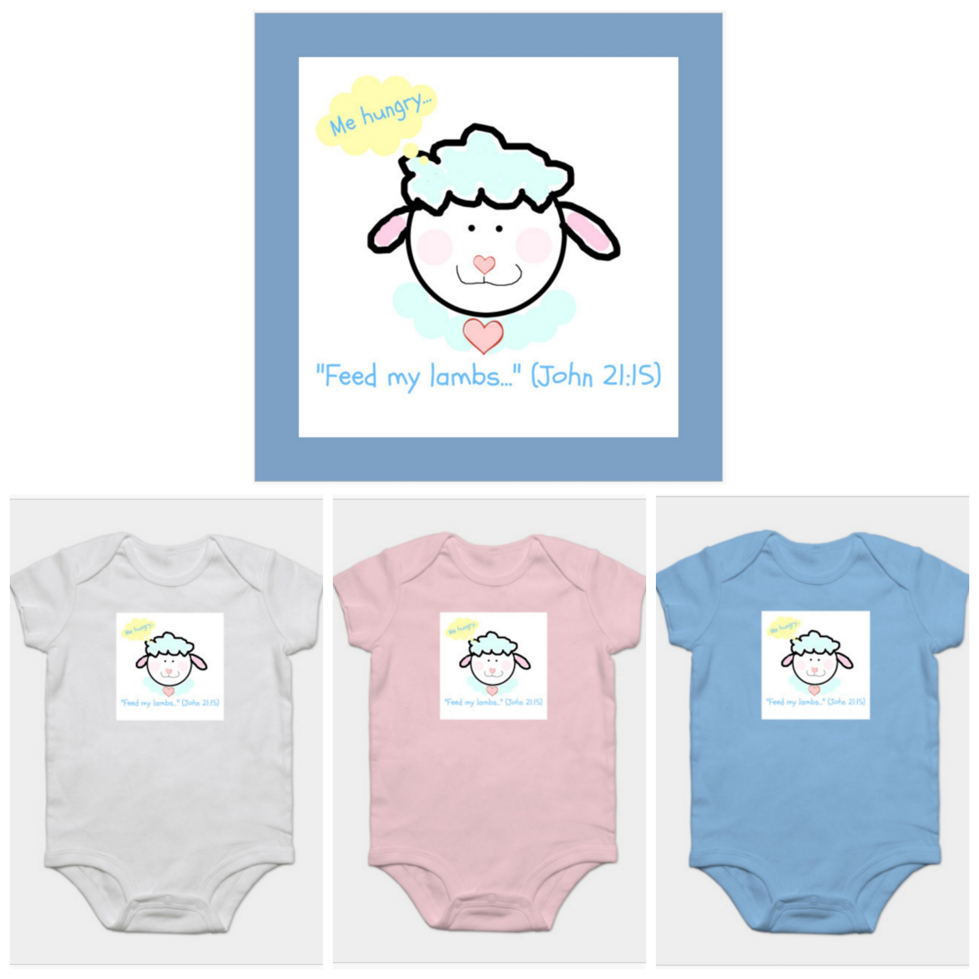 Feed My Lambs onesie. This design is also available on other products.